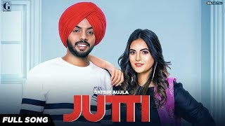 Jutti – Satbir Aujla Download Mp3 Song