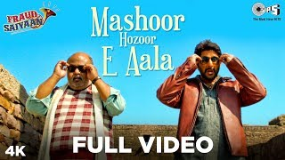 Mashoor Hazoor – E – Aala Full Video – Fraud Saiyaan – Shahid Mallya Download Mp3 Song