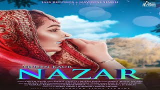 Nazar – Queen Kaur Download Mp3 Song