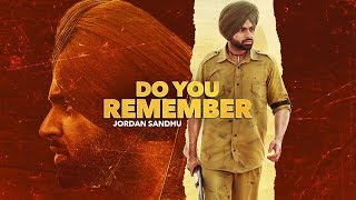 Do You Remember - Jordan Sandhu Download Mp3 Song