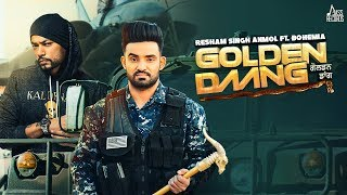 Golden Daang - Resham Singh Anmol ft. Bohemia Download Mp3 Song