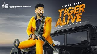 Tiger Alive - Sippy Gill Download Mp3 Song