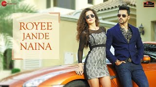 Royee Jande Naina – Nitin Gupta Download Mp3 Song