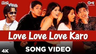 Love Love Love Karo Song Video – Ishq Vishk – Sonu Nigam, Priya, Prachi Download Mp3 Song