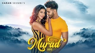 Murad – Karan Sehmbi Download Mp3 Song