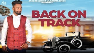 Back On Track – Jugraj Batth Download Mp3 Song