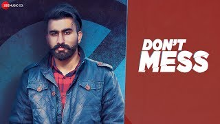 Dont Mess –  Prit Shah Download Mp3 Song