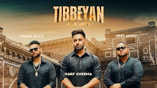 Tibbeyan Ala Jatt – Harf Cheema Mp3 Song