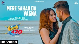 Prabh Gill - Mere Sahan Da Vagna - Family 420 Once Again Mp3 Song