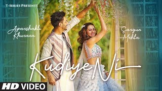 Kudiye Ni - Feat. Aparshakti Khurana, Neeti Mohan Mp3 Song Download
