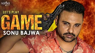 GAME - Sonu Bajwa Mp3 Song Download