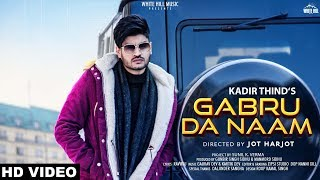 Gabru Da Naam – Kadir Thind Mp3 Song Download