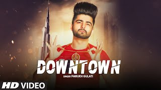 Downtown - Parukh Gulati Mp3 Song Download
