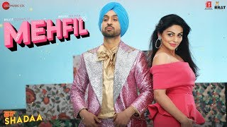 MEHFIL - SHADAA - Diljit Dosanjh Mp3 Song Download