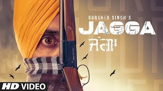 Jagga – Gursher Singh Mp3 Song Download