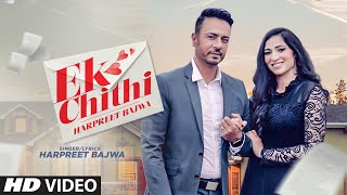 Ek Chithi - Harpreet Singh Bajwa Mp3 Song Download
