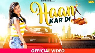 Haan Kar Di | Karishma Sharma - Saurabh Verma SV  Mp3 Song Download
