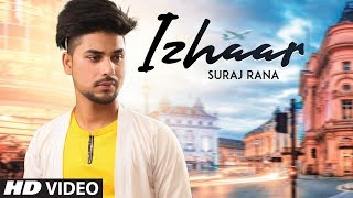 Izhaar - Suraj Rana Download Mp3 Song