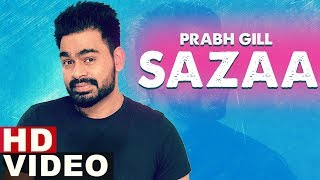 Sazaa - Prabh Gill Download Mp3 Song