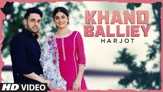 Khand Balliey - Harjot Download Mp3 Song