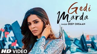 Gedi Marda – Deep Ohsaan Ft. Nivedita Chandel Download Mp3 Song