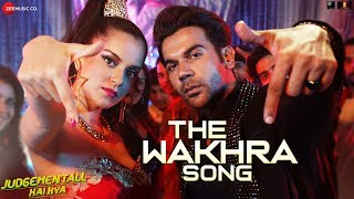 The Wakhra Song – Judgementall Hai Kya – Navv Inder, Lisa M, Raja Kumari Download Mp3 Song