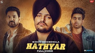 Hathyar - Sidhu Moose Wala Download Mp3 Song