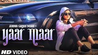 Yaar Maar - Anmol Gagan Maan Download Mp3 Song