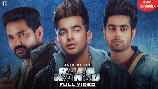 Rabb Wangu : Jass Manak Download Mp3 Song