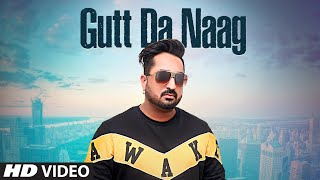 Gutt Da Naag - Gagan Sidhu Ashita Dutt Download Mp3 Song