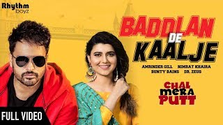 Baddlan De Kaalje - Amrinder Gill Nimrat Khaira Download Mp3 Song
