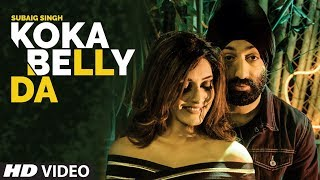 Koka Belly Da - Subaig Singh Download Mp3 Song