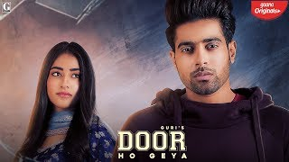 Door Ho Geya - Guri, Tanya Download Mp3 Song