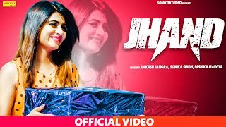 Jhand - Sonika Singh B Paras Download Mp3 Song