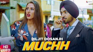 Diljit Dosanjh - Muchh Download Mp3 Song