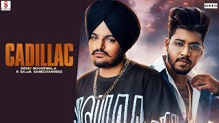 Cadillac - Sidhu Moose wala Raja Gamechangerz Download Mp3 Song