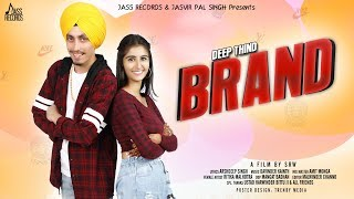Brand - Deep Thind Mp3 Song