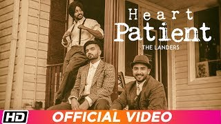 Heart Patient - The Landers Mp3 Song