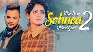 Miss Pooja Ft Millind Gaba  Sohnea 2 Mp3 Song