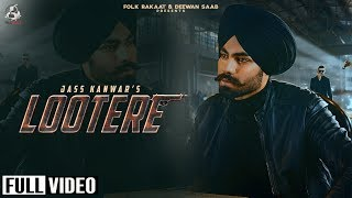 LOOTERE JASS KANWAR  MP3 SONG