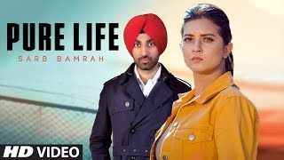 Pure Life - Sarb Bamrah Mp3 Song