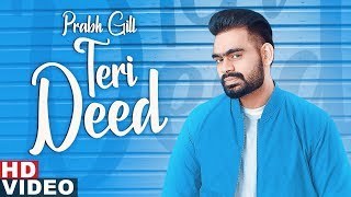 Teri Deed - Prabh Gill Mp3 Song