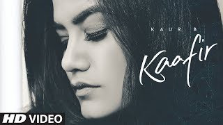 Kaur B - Kaafir Mp3 Song Download