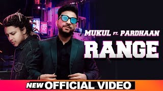 Range - Mukul feat Pardhaan Mp3 Song Download