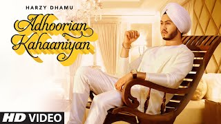 Adhoorian Kahaaniyan - Harzy Dhamu Download Mp3 Song