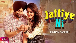 Jattiye Ni - Jordan Sandhu Ft. Ginni Kapoor Download Mp3 Song