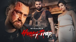 Honey Trap - Nyvaan Download Mp3 Song