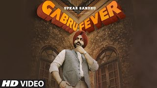 Gabru Fever - Upkar Sandhu Download Mp3 Song