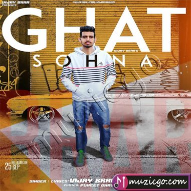 Ghat Sohna - Vijay Brar Download Mp3 Song