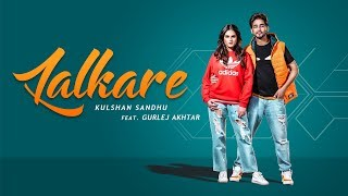 Lalkare | Kulshan Sandhu Feat. Gurlej Akhtar Download Mp3 Song